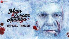 Main Zaroor Aaunga | Trailer | Arbaaz Khan, Aindrita Ray