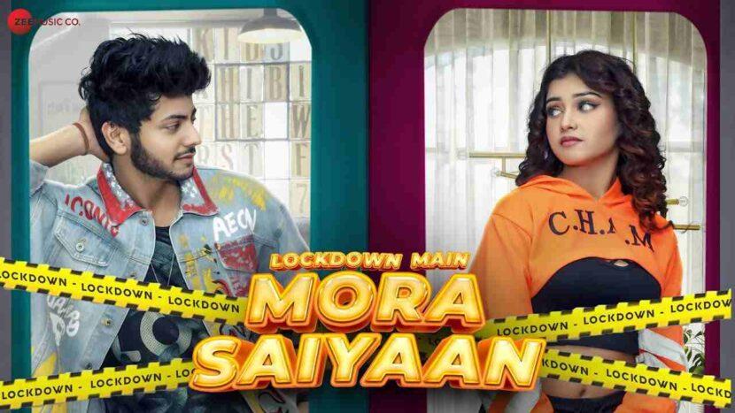 Lockdown Main Mora Saiyaan Lyrics