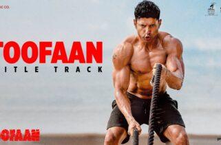 Toofaan Title Track